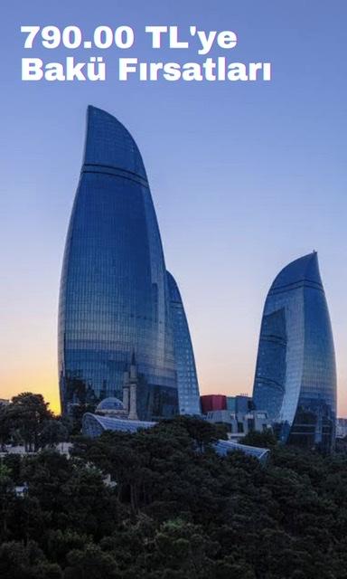 İzmir ve İstanbul'dan Bakü Fırsatları