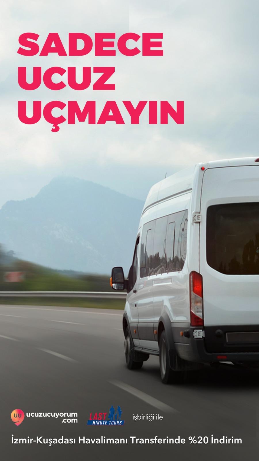 İzmir-Kuşadası Havalimanı Transferinde İndirim