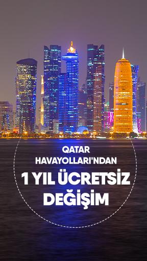 Qatar Havayolları'ndan 1 yıl ücretsiz değişim